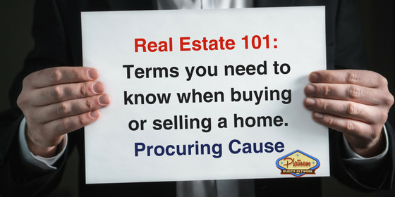 Real Estate Terms Explained Procuring Cause North Scottsdale Cave Creek Carefree Az Real Estate Platinum Realty Network